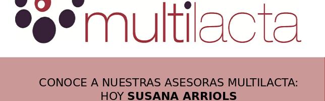 Conoce a nuestra asesora Multilacta Susana Arriols